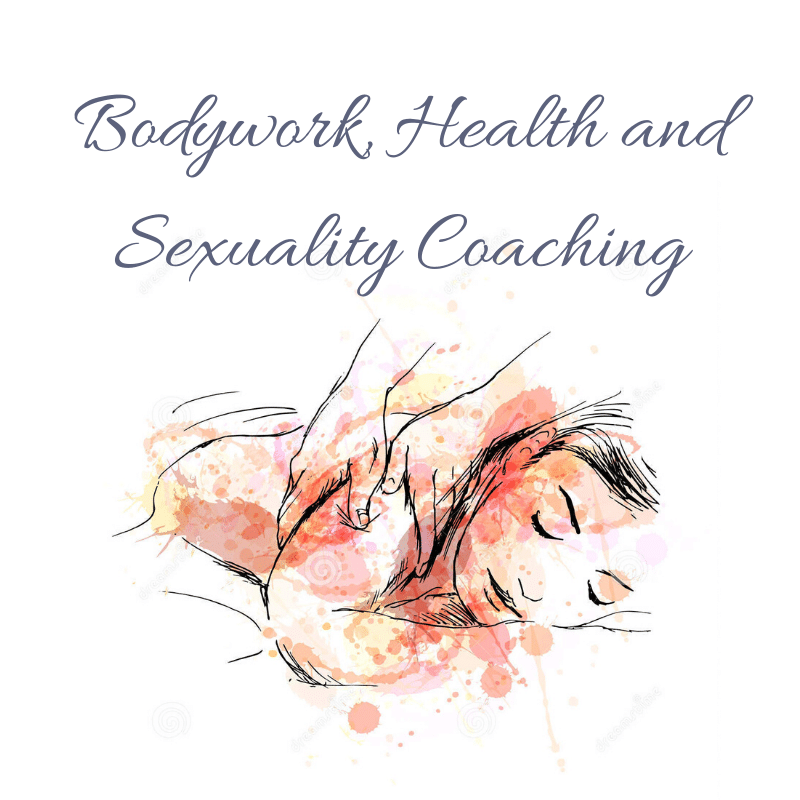 Bodywork, Health and Sexuality Coaching
